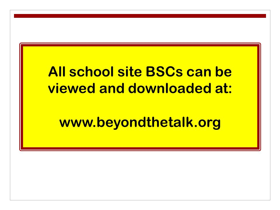 All school site BSCs can be viewed and downloaded at: