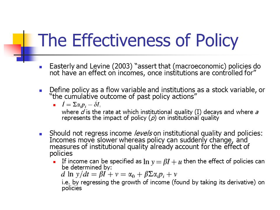 The Effectiveness of Policy