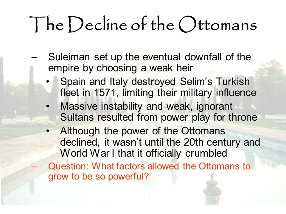 The Decline of the Ottomans