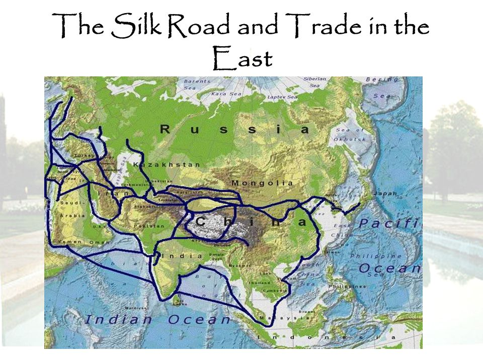 The Silk Road and Trade in the East