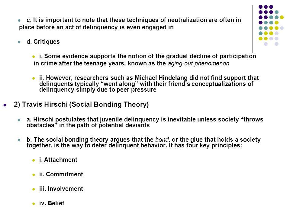 2) Travis Hirschi (Social Bonding Theory)