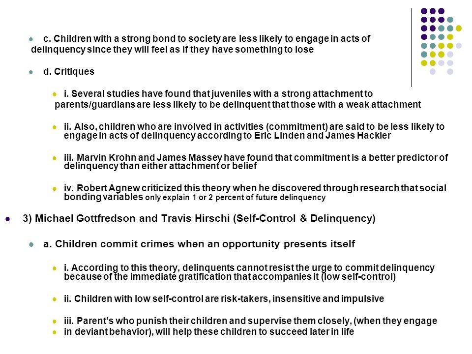 3) Michael Gottfredson and Travis Hirschi (Self-Control & Delinquency)