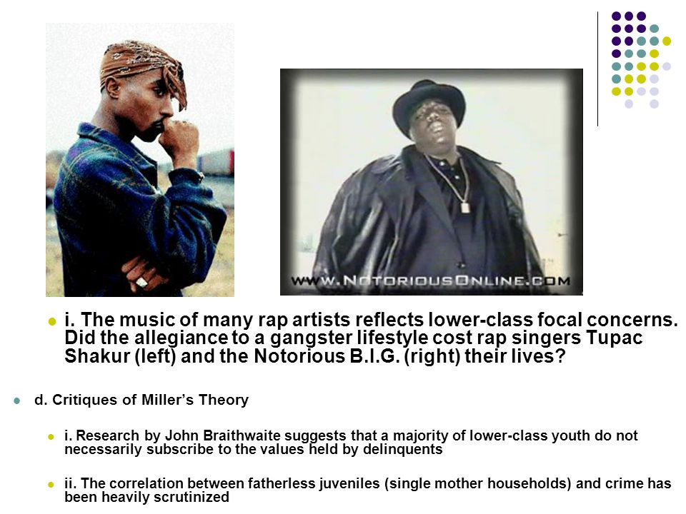 i. The music of many rap artists reflects lower-class focal concerns
