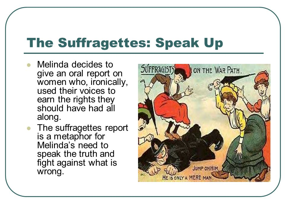The Suffragettes: Speak Up