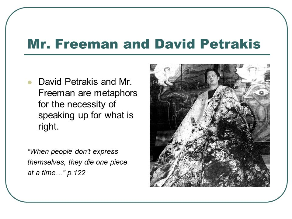Mr. Freeman and David Petrakis