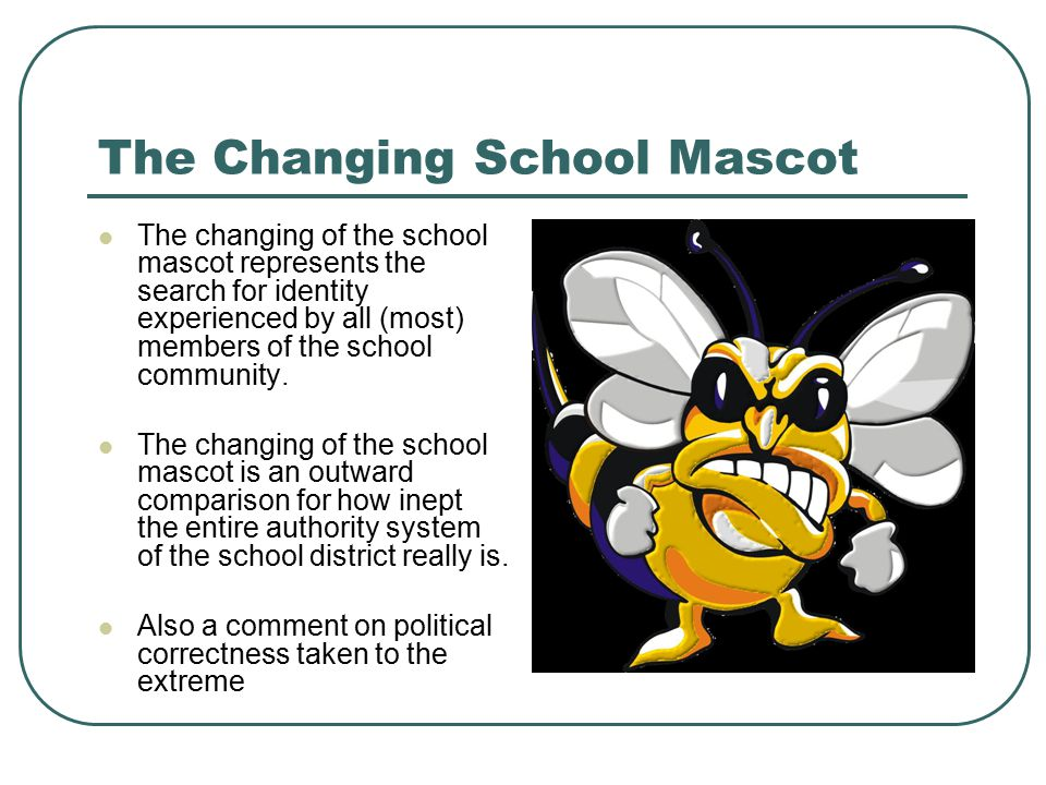 The Changing School Mascot