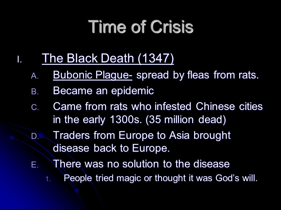 Time of Crisis The Black Death (1347)