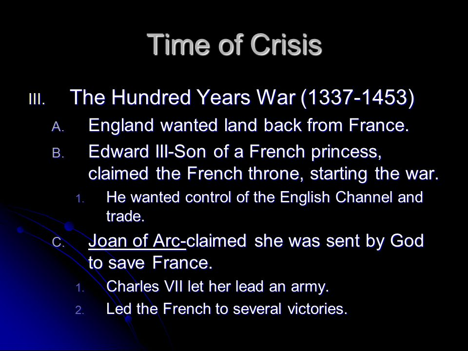 Time of Crisis The Hundred Years War (1337-1453)