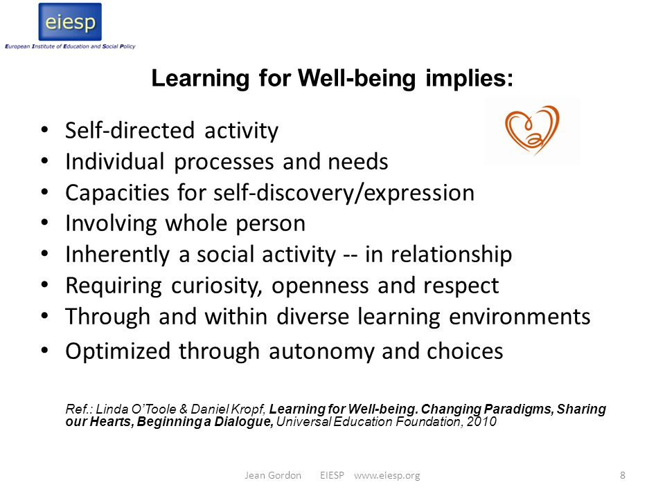 Learning for Well-being implies: