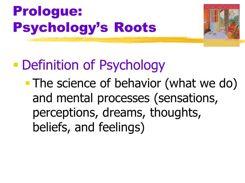 Prologue: Psychology's Roots