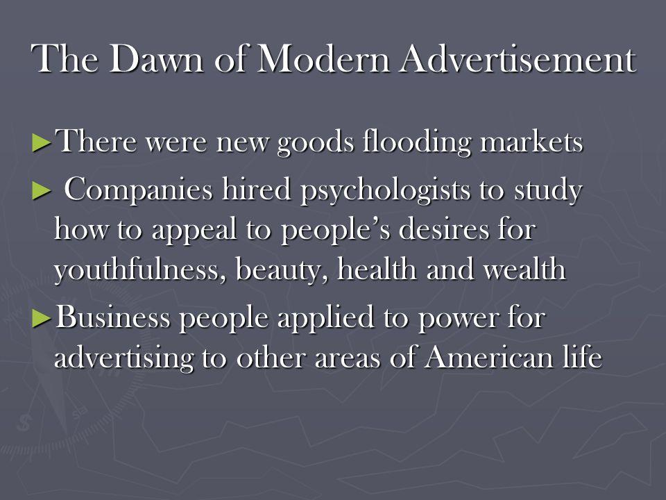 The Dawn of Modern Advertisement