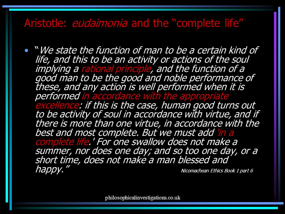 Aristotle: eudaimonia and the complete life