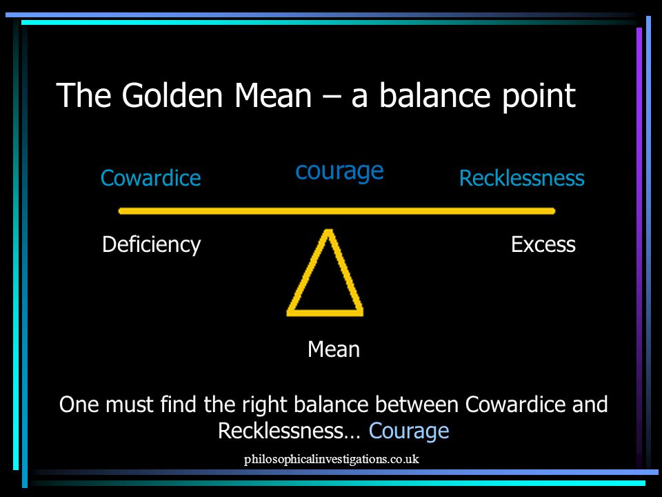 The Golden Mean – a balance point