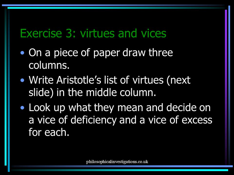 Exercise 3: virtues and vices