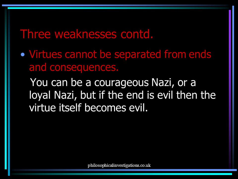 Three weaknesses contd.