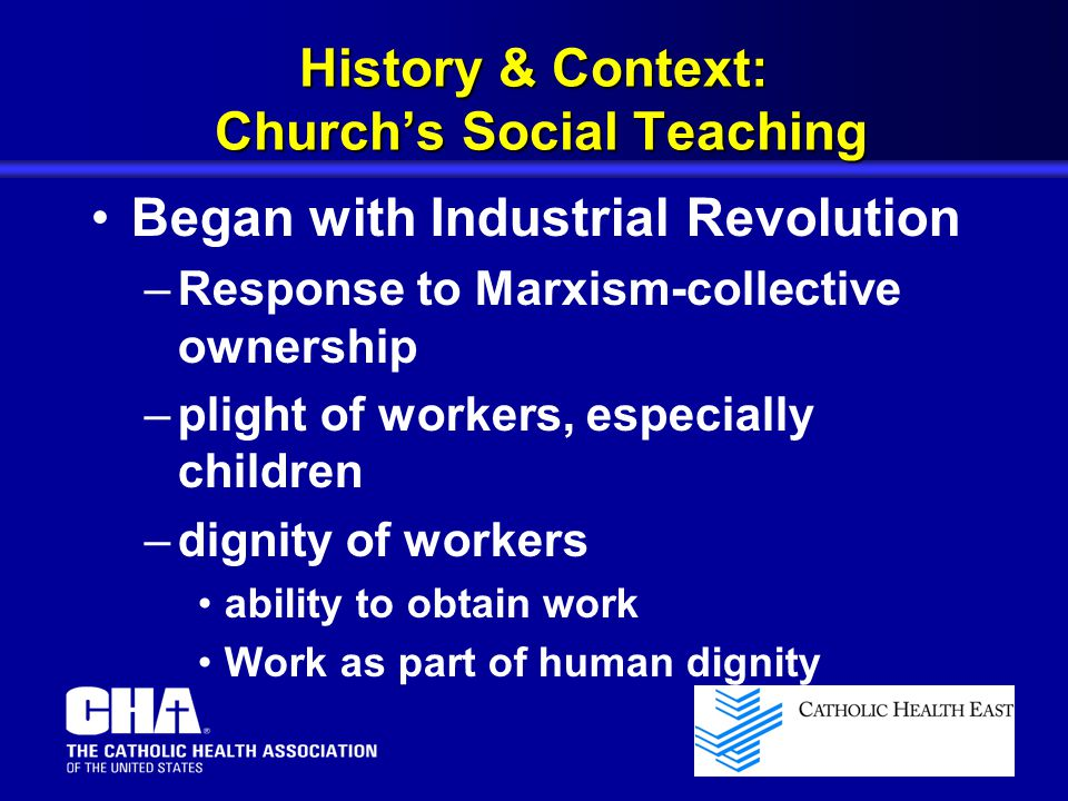 History & Context: Church's Social Teaching