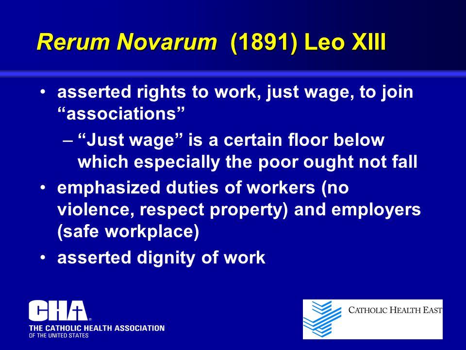 Rerum Novarum (1891) Leo XIII