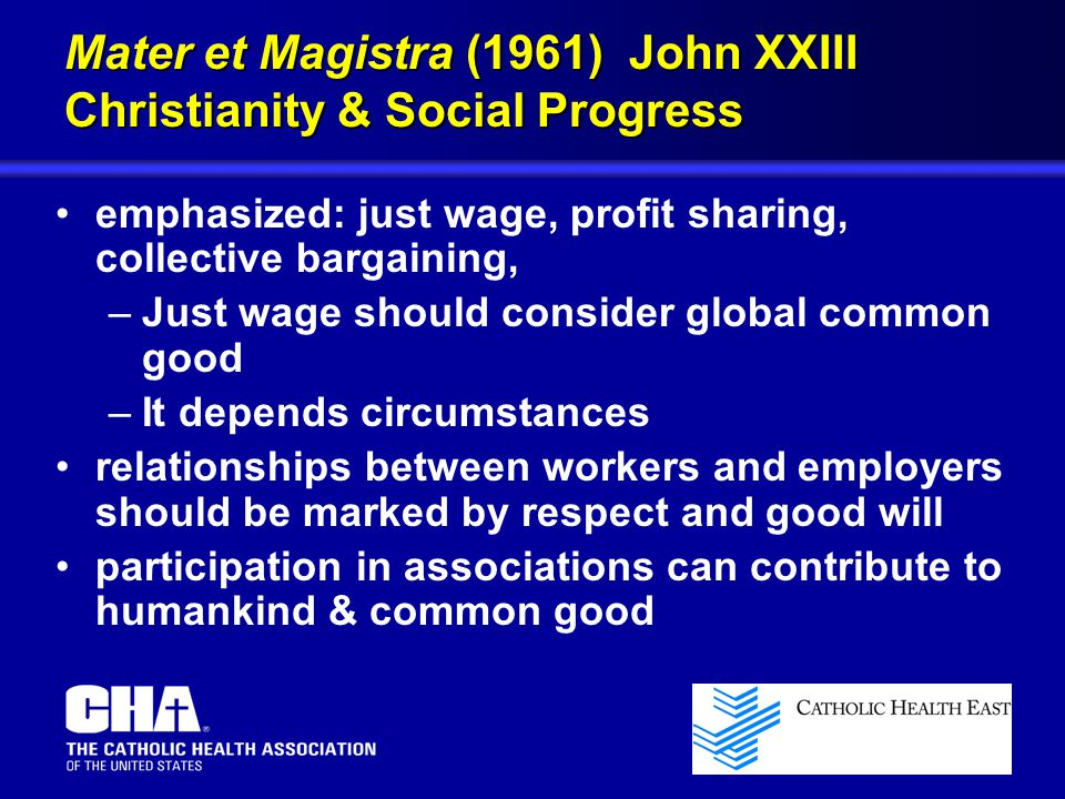 Mater et Magistra (1961) John XXIII Christianity & Social Progress