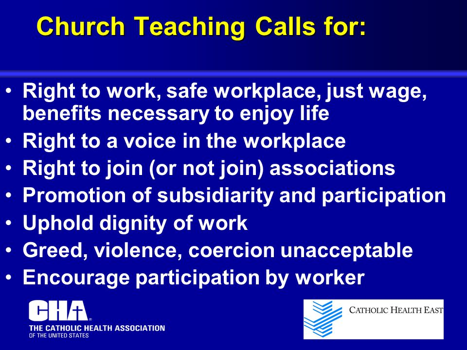 Church Teaching Calls for: