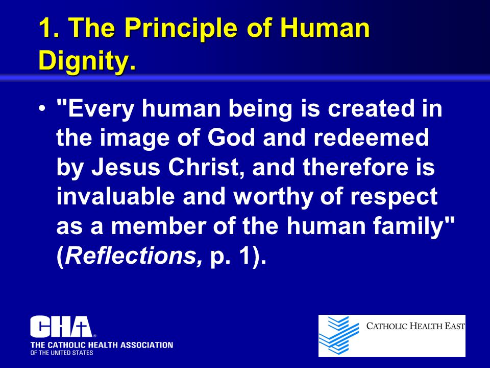 1. The Principle of Human Dignity.