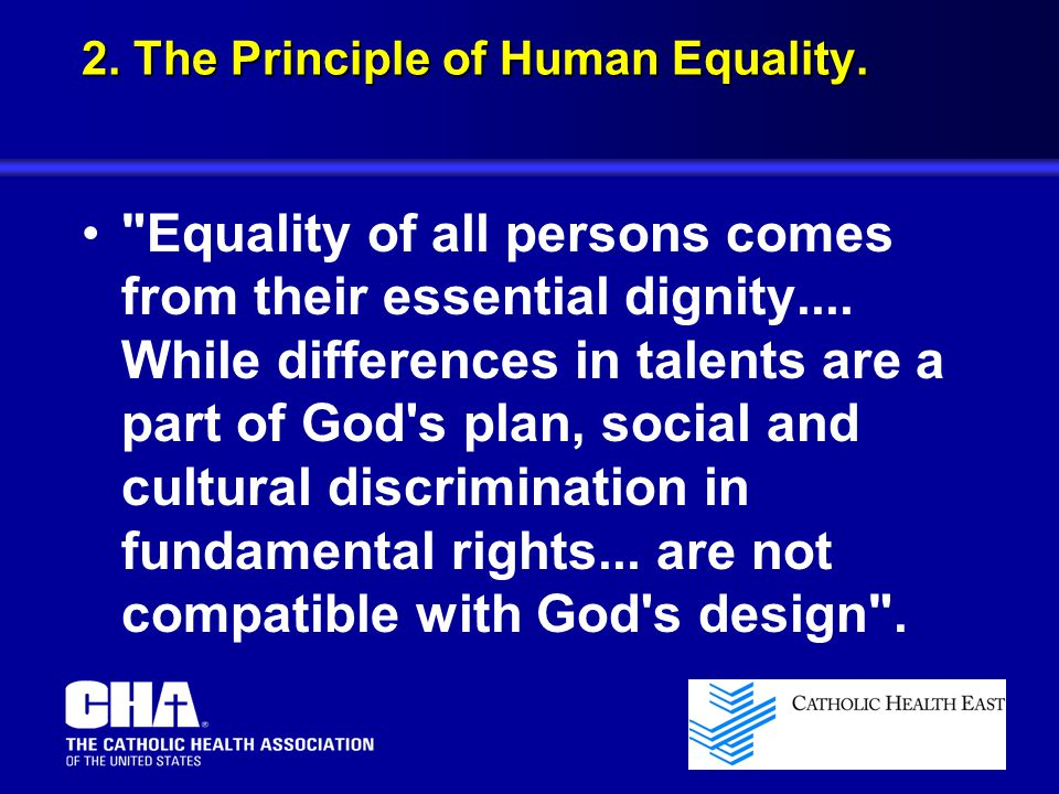 2. The Principle of Human Equality.