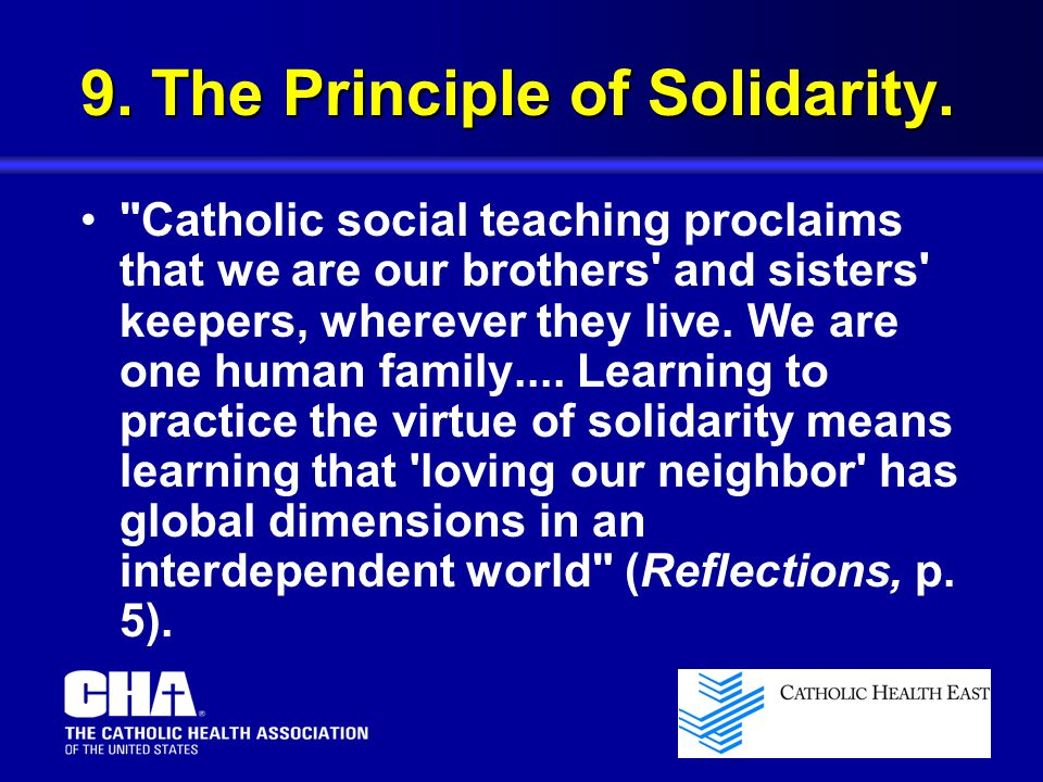 9. The Principle of Solidarity.