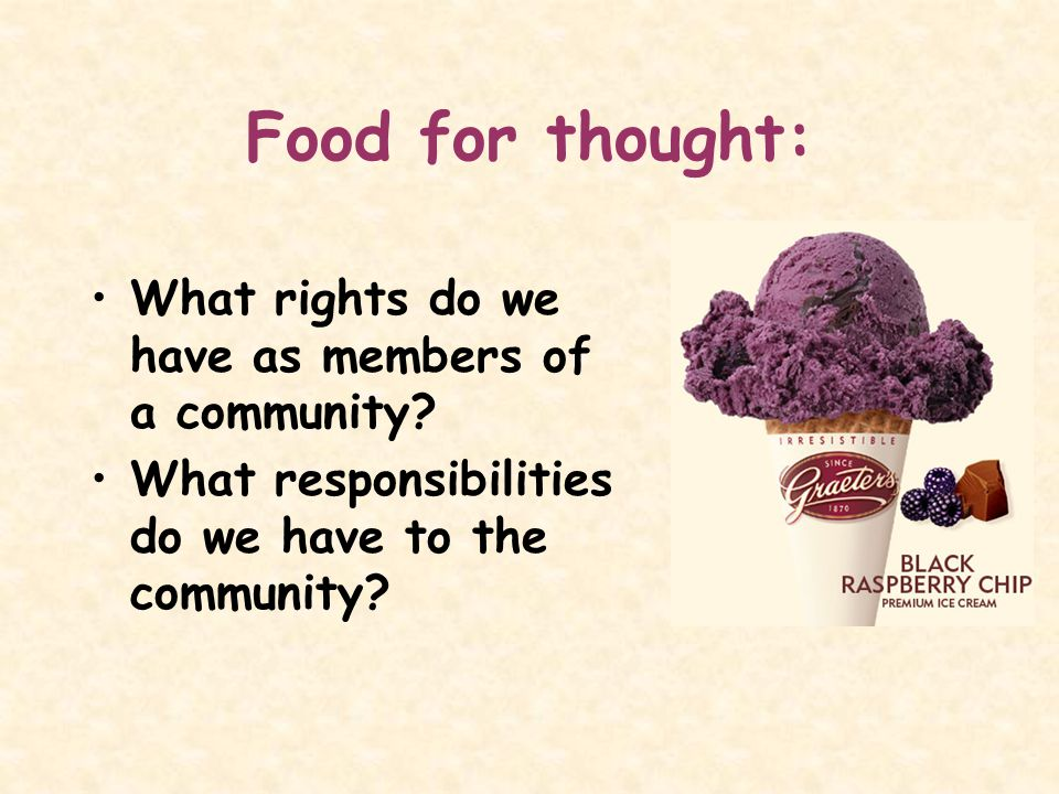 Food for thought: What rights do we have as members of a community