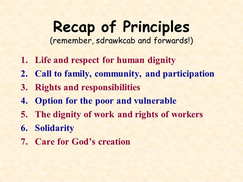 Recap of Principles (remember, sdrawkcab and forwards!)