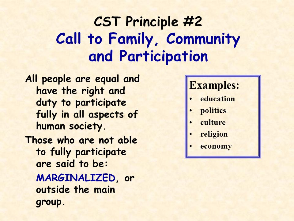 CST Principle #2 Call to Family, Community and Participation