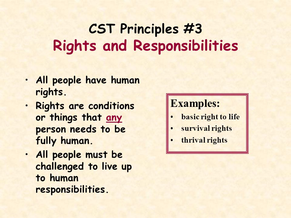 CST Principles #3 Rights and Responsibilities