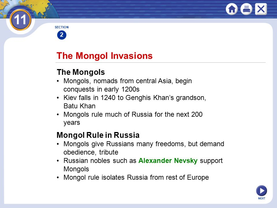 The Mongol Invasions The Mongols Mongol Rule in Russia