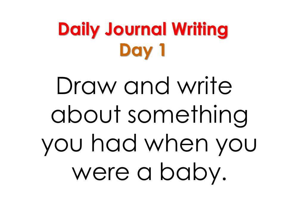 Daily Journal Writing Day 1
