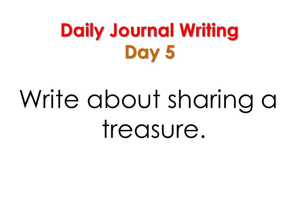 Daily Journal Writing Day 5