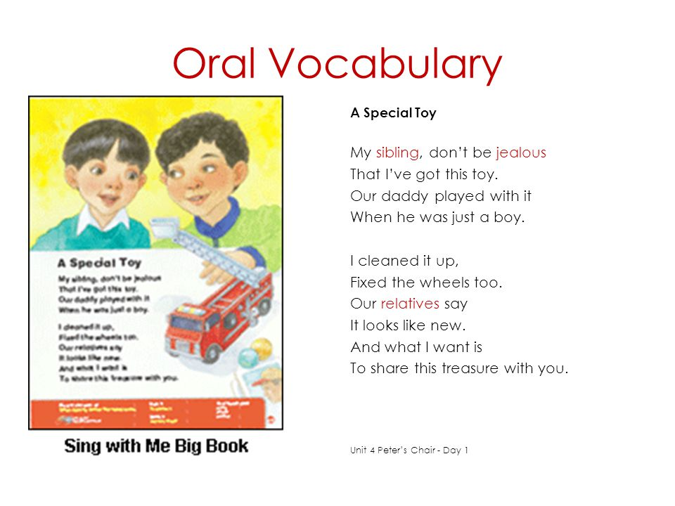 Oral Vocabulary My sibling, don't be jealous That I've got this toy.