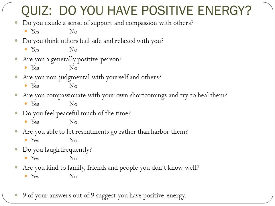 QUIZ: DO YOU HAVE POSITIVE ENERGY
