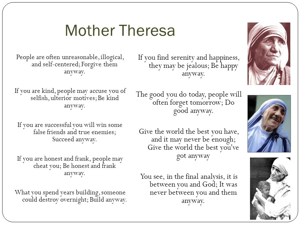 Mother thersa kind hearted
