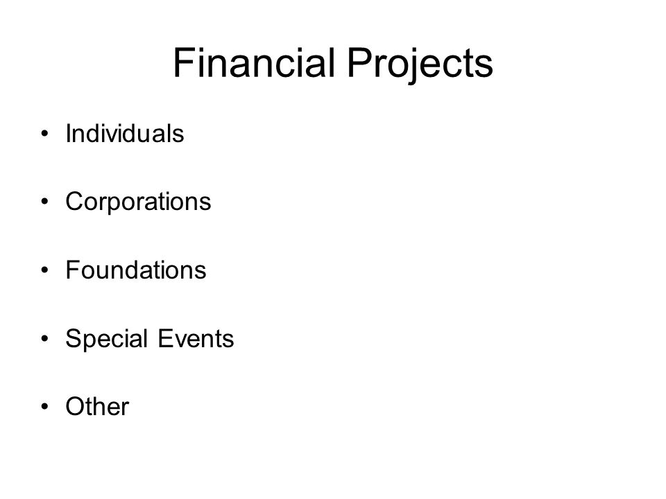 Financial Projects Individuals Corporations Foundations Special Events