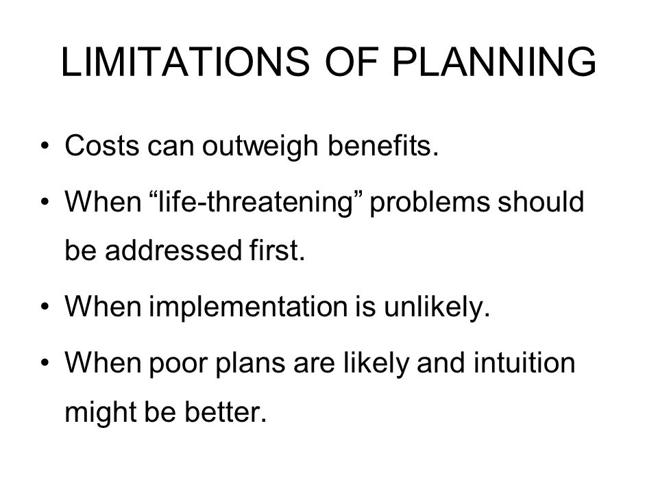 LIMITATIONS OF PLANNING