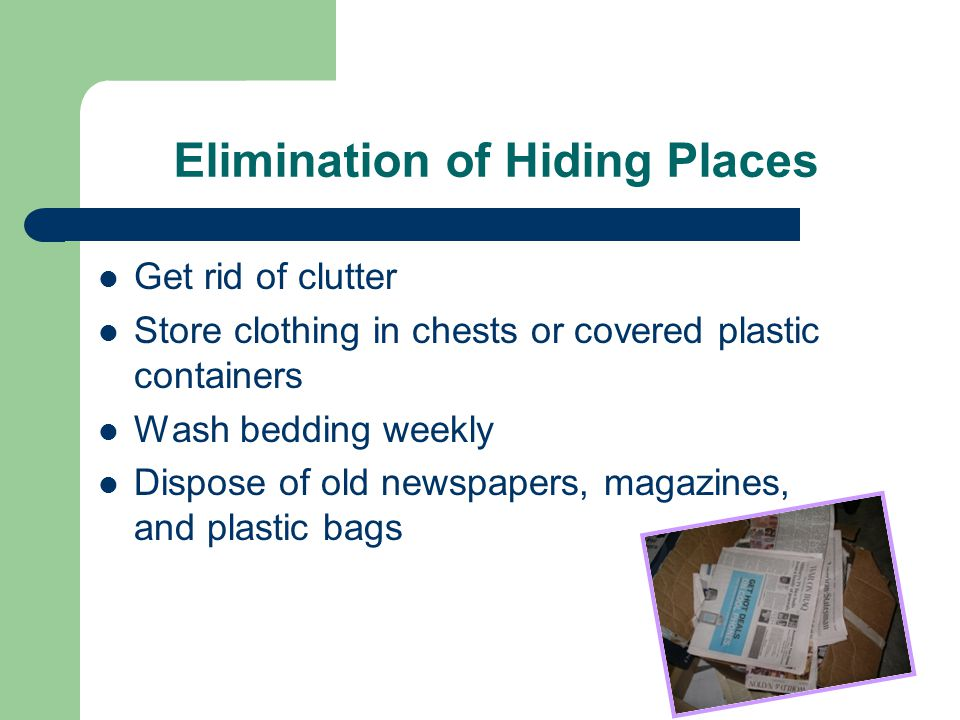 Elimination of Hiding Places