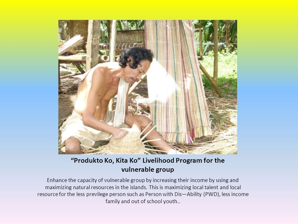 Produkto Ko, Kita Ko Livelihood Program for the vulnerable group