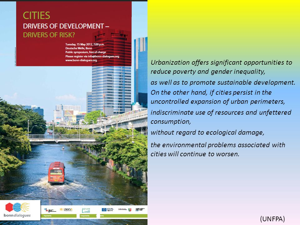 Urbanization offers significant opportunities to reduce poverty and gender inequality,