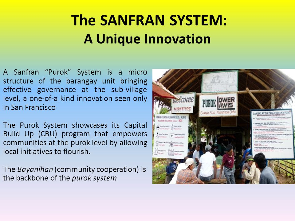 The SANFRAN SYSTEM: A Unique Innovation