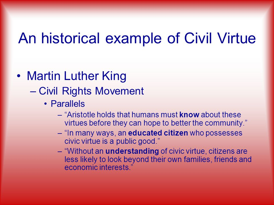 An historical example of Civil Virtue