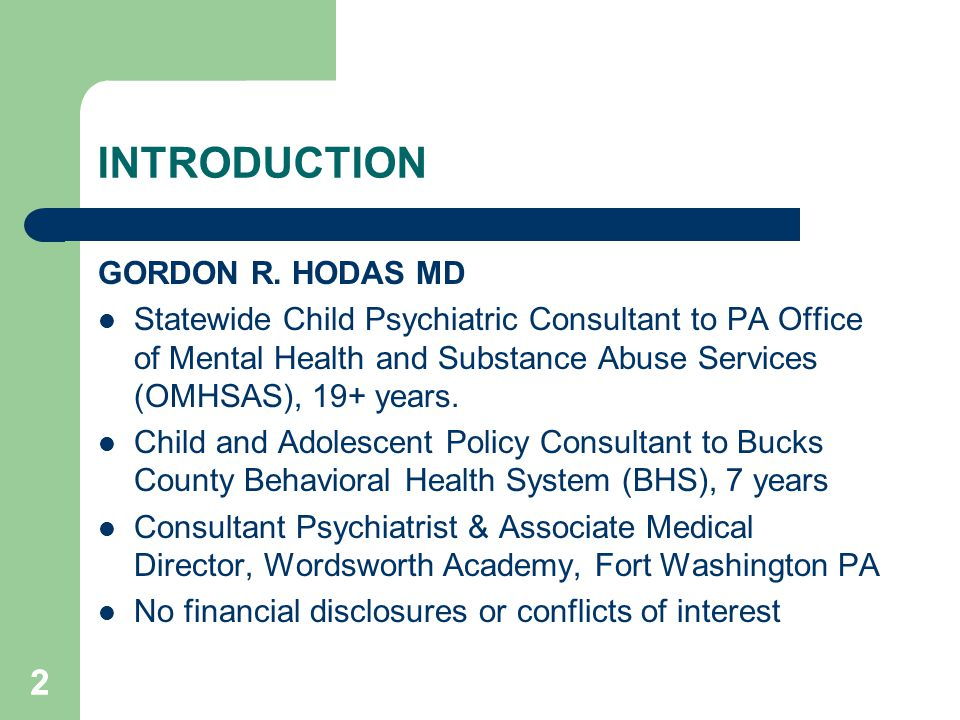 INTRODUCTION 2 GORDON R. HODAS MD