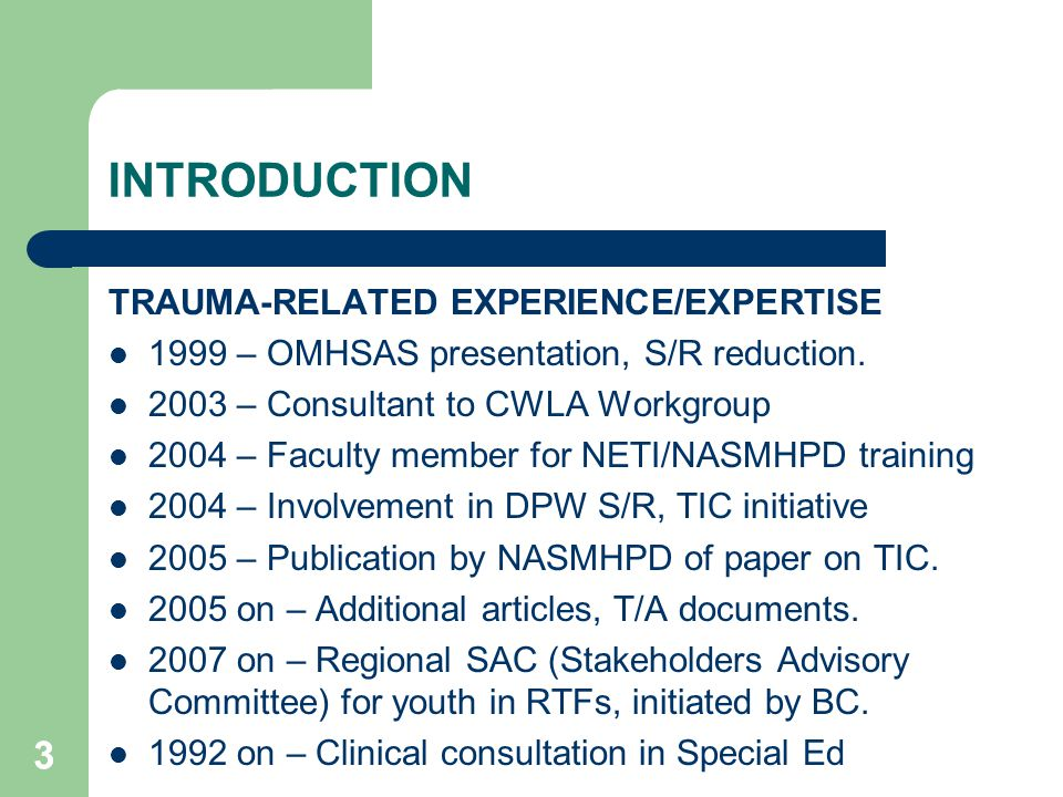 INTRODUCTION 3 TRAUMA-RELATED EXPERIENCE/EXPERTISE