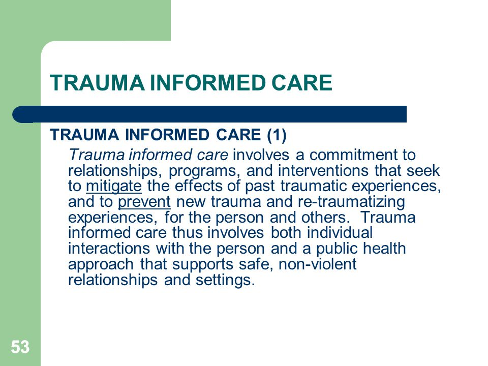 TRAUMA INFORMED CARE 53 TRAUMA INFORMED CARE (1)