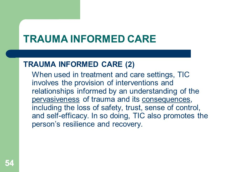TRAUMA INFORMED CARE 54 TRAUMA INFORMED CARE (2)