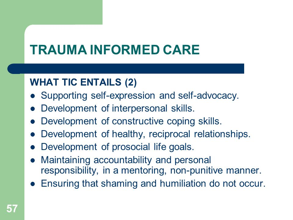 TRAUMA INFORMED CARE WHAT TIC ENTAILS (2)