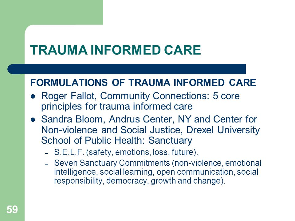 TRAUMA INFORMED CARE FORMULATIONS OF TRAUMA INFORMED CARE