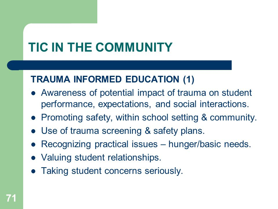 TIC IN THE COMMUNITY TRAUMA INFORMED EDUCATION (1)